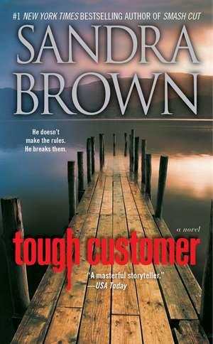 Tough Customer de Sandra Brown