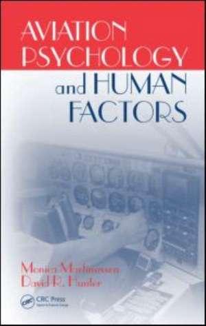 Aviation Psychology and Human Factors de Monica Martinussen