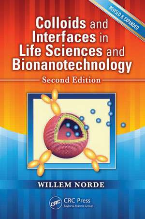 Colloids and Interfaces in Life Sciences and Bionanotechnology