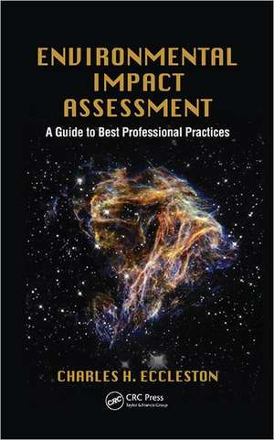Environmental Impact Assessment: A Guide to Best Professional Practices