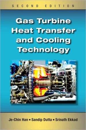 Gas Turbine Heat Transfer and Cooling Technology de Je-Chin Han