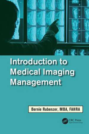 Introduction to Medical Imaging Management