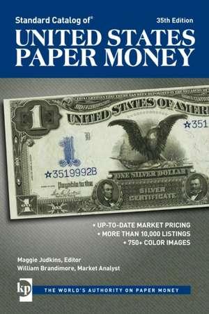 Standard Catalog of United States Paper Money imagine
