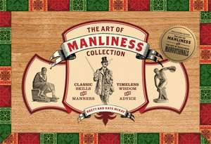 Art of Manliness Collection de Brett McKay