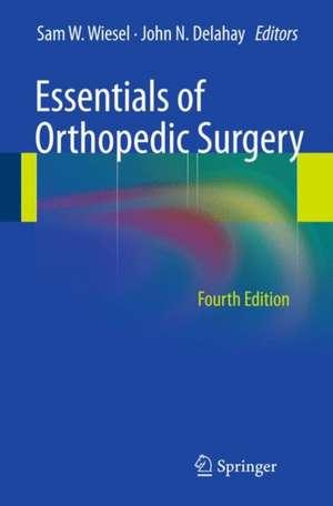 Essentials of Orthopedic Surgery de Sam W. Wiesel