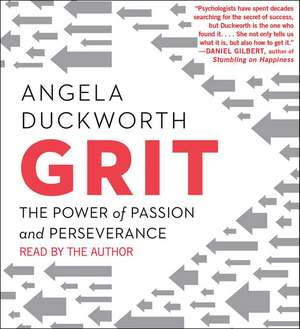 Grit:  The Power of Passion and Perseverance de Angela Duckworth