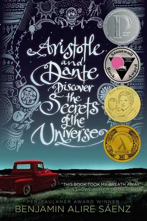 Aristotle and Dante Discover the Secrets of the Universe de Benjamin Alire Sáenz
