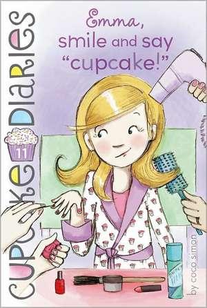 "Emma, Smile and Say ""Cupcake!"" de Coco Simon"