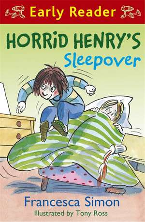 Horrid Henry's Sleepover de Francesca Simon