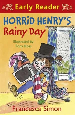 Horrid Henry's Rainy Day de Francesca Simon