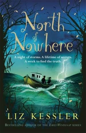 North of Nowhere de Liz Kessler
