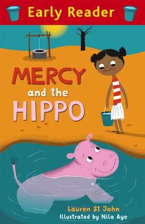 Mercy and the Hippo de Lauren St. John