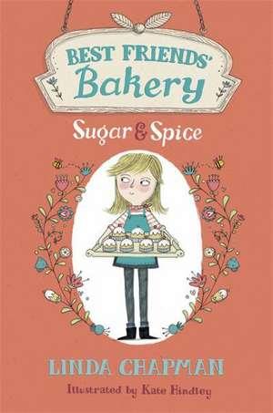 Sugar and Spice de Linda Chapman