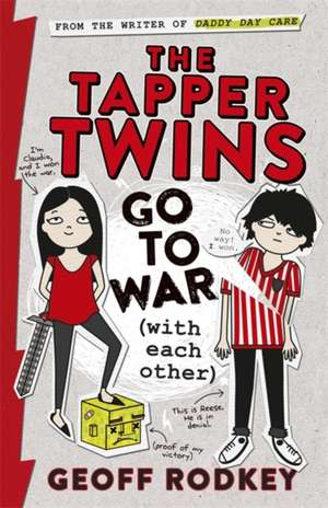 The Tapper Twins Go to War (With Each Other) de Geoff Rodkey