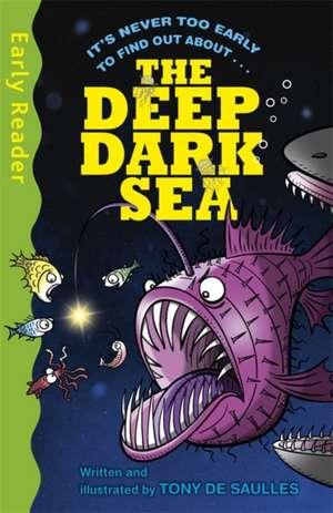 Deep Dark Sea