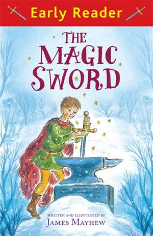 The Magic Sword (Early Reader)