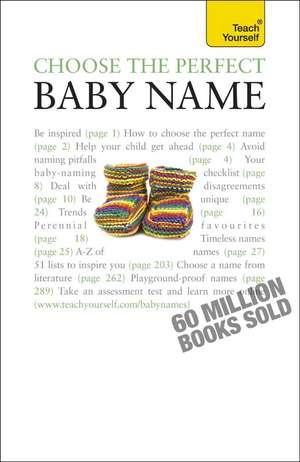 Choose the Perfect Baby Name de Victoria Wilson