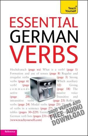 Essential German Verbs: Teach Yourself de Silvia Robertson