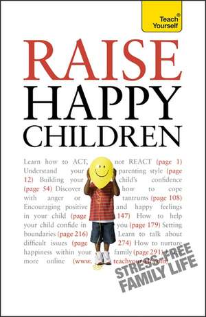 Raise Happy Children: Teach Yourself