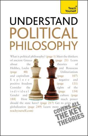 Understand Political Philosophy: Teach Yourself de Mel Thompson