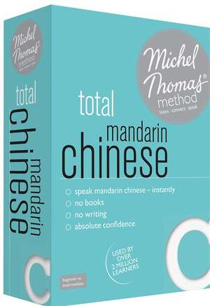 Total Mandarin Chinese with the Michel Thomas Method