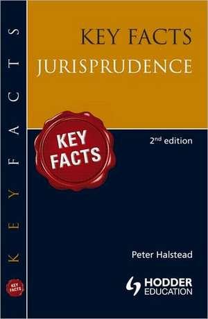 Key Facts:  Jurisprudence de Peter Halstead