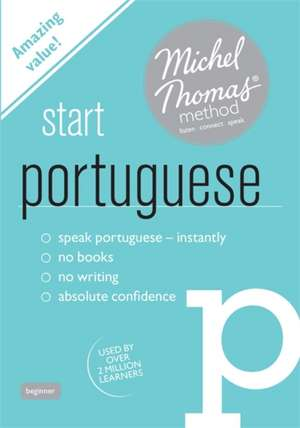 Start Portuguese with the Michel Thomas Method de Virginia Catmur