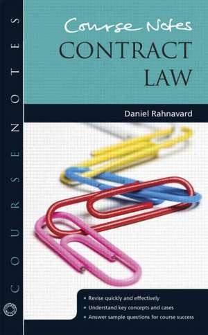 Course Notes:  Contract Law de Daniel Rahnavard