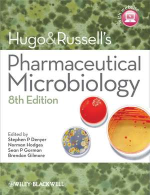 Hugo and Russell′s Pharmaceutical Microbiology