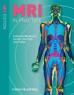 MRI in Practice de Catherine Westbrook