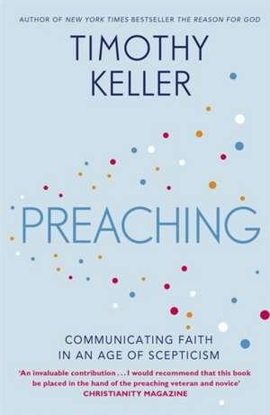 Preaching de Timothy Keller