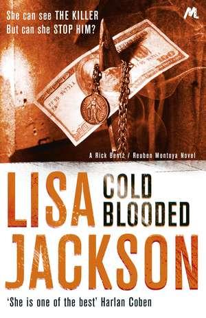 Cold Blooded de Lisa Jackson