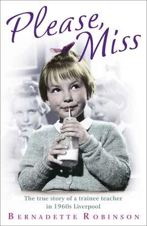 Please, Miss de Bernadette Robinson