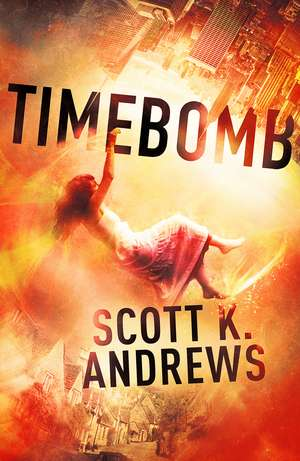 TimeBomb de Scott K. Andrews