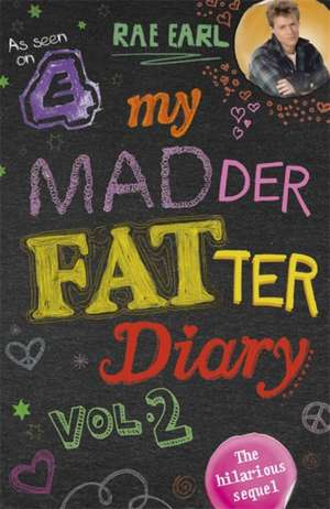 Earl, R: My Madder Fatter Diary imagine