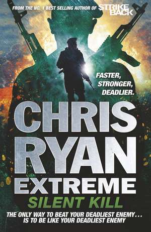 Chris Ryan Extreme 04: Silent Kill pdf
