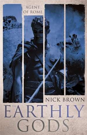 The Earthly Gods de Nick Brown