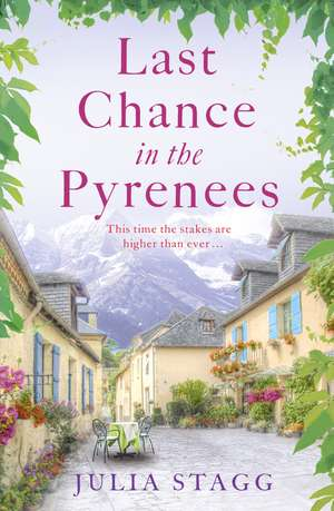 Stagg, J: Last Chance in the Pyrenees