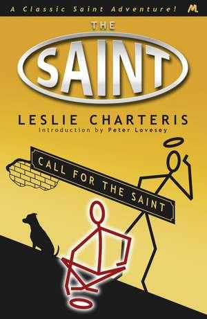 Call for the Saint de Leslie Charteris