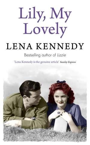 Lily, My Lovely de LENA KENNEDY
