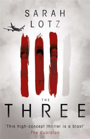 The Three de Sarah Lotz