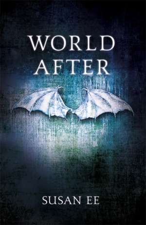 Penryn and the End of Days 02. World After de Susan Ee