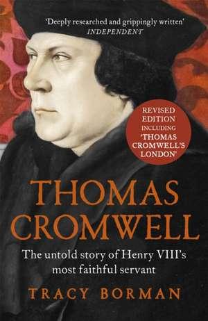 Borman, T: Thomas Cromwell de Tracy Borman
