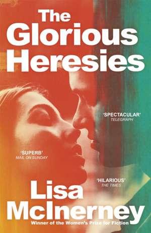 The Glorious Heresies de Lisa McInerney