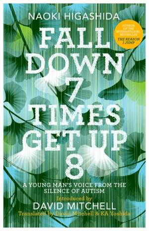 Higashida, N: Fall Down Seven Times, Get Up Eight imagine