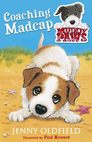 Muddy Paws: Coaching Madcap