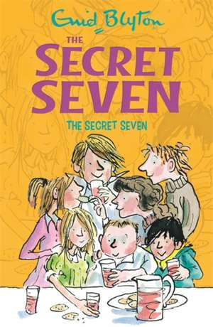 Secret Seven 01: The Secret Seven de Enid Blyton