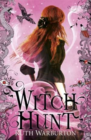 Witch Finder: Witch Hunt de Ruth Warburton