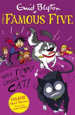 Famous Five Colour Short Stories: When Timmy Chased the Cat de Enid Blyton