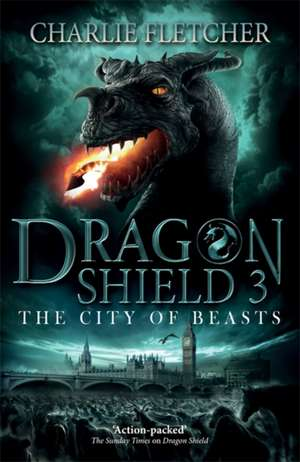 Dragon Shield: The City of Beasts